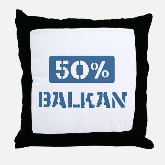 50 Percent Balkan Throw Pillow