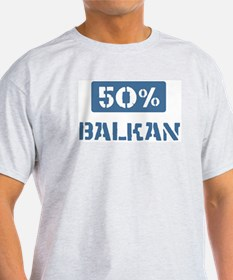 50 Percent Balkan T-Shirt