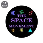 "The Space Movement 3.5"" Button (10 pack)"
