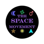 "The Space Movement 3.5"" Button"