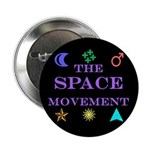 "The Space Movement 2.25"" Button"