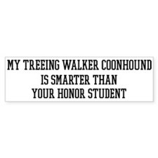 Smart My Treeing Walker Coonh Bumper Bumper Sticker