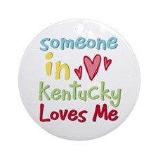 Someone in Kentucky Loves Me Ornament (Round)