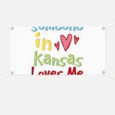 Someone in Kansas Loves Me Banner