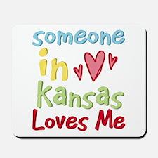 Someone in Kansas Loves Me Mousepad