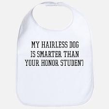 Smart My Hairless Dog Bib