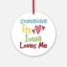 Someone in Iowa Loves Me Ornament (Round)