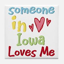Someone in Iowa Loves Me Tile Coaster