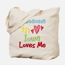 Someone in Iowa Loves Me Tote Bag