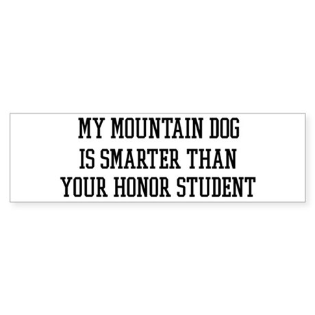 Smart My Mountain Dog Bumper Sticker