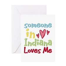 Someone in Indiana Loves Me Greeting Card