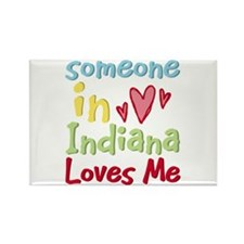 Someone in Indiana Loves Me Rectangle Magnet (10 p