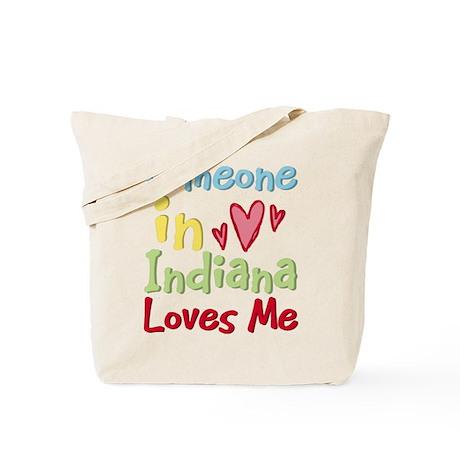 Someone in Indiana Loves Me Tote Bag