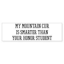 Smart My Mountain Cur Bumper Bumper Sticker