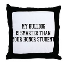 Smart My Bulldog Throw Pillow