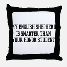 Smart My English Shepherd Throw Pillow