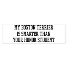 Smart My Boston Terrier Bumper Bumper Sticker