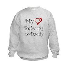 Heart Belongs to Daddy Sweatshirt