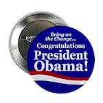 Congratulations President Obama Button
