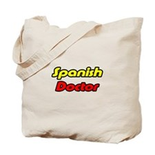 """Spanish Doctor"" Tote Bag"