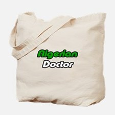 """Nigerian Doctor"" Tote Bag"