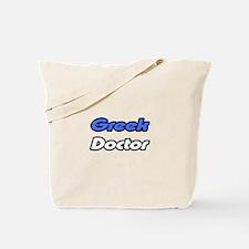"""""""Greek Doctor"""" Tote Bag"""