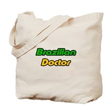 """Brazilian Doctor"" Tote Bag"