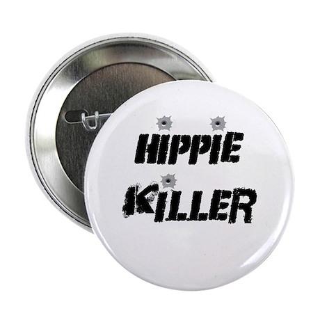 """Hippie killer 2.25"""" Button"""