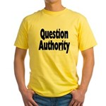 Question Authority Yellow T-Shirt