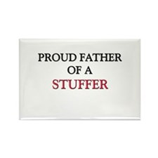 Proud Father Of A STUFFER Rectangle Magnet