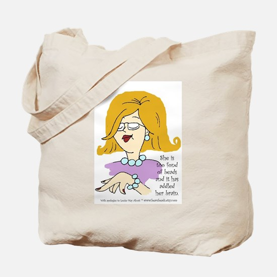 Addled by Beads Tote Bag