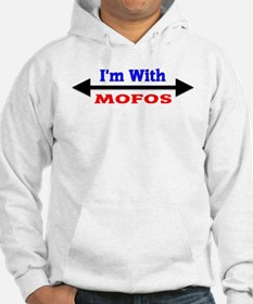 I'm With MOFOS Jumper Hoody
