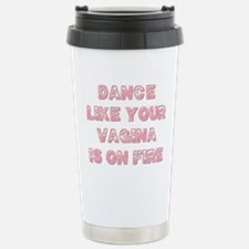DANCE LIKE... Stainless Steel Travel Mug