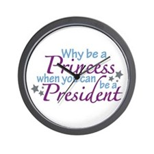 President not Princess Wall Clock