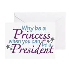 President not Princess Greeting Card