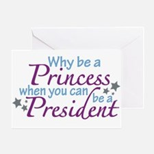 President not Princess Greeting Card