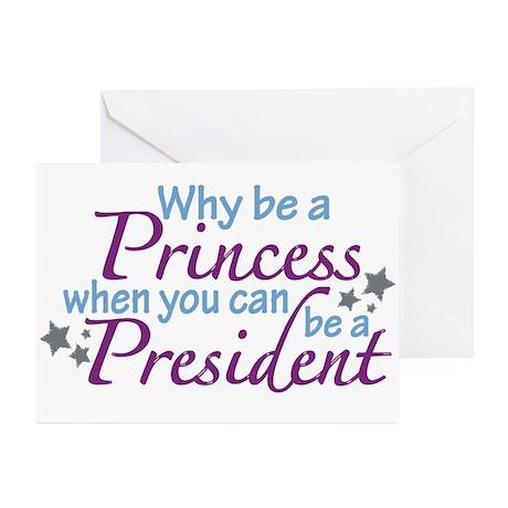 President not Princess Greeting Cards (Pk of 20)