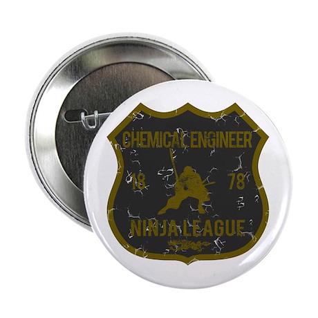 "Chemical Engineer Ninja League 2.25"" Button"