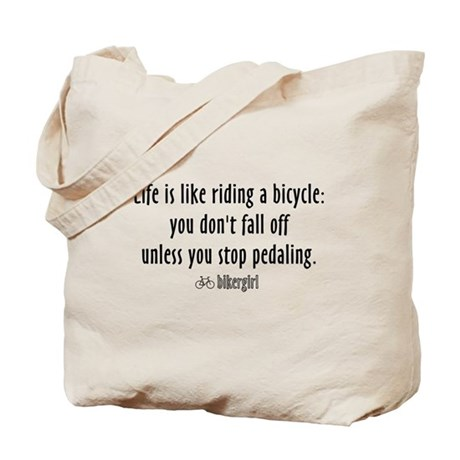 Life is like riding a bicycle Tote Bag