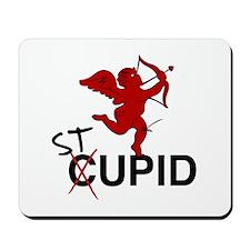 """Stupid"" Mousepad"