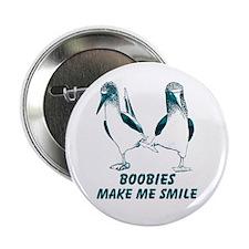 """Boobies Make Me Smile 2.25"""" Button"""