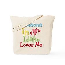 Someone in Idaho Loves Me Tote Bag