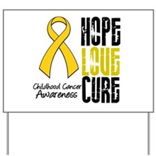 ChildhoodCancerHope Yard Sign
