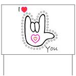 B/W Bold I-Love-You Yard Sign