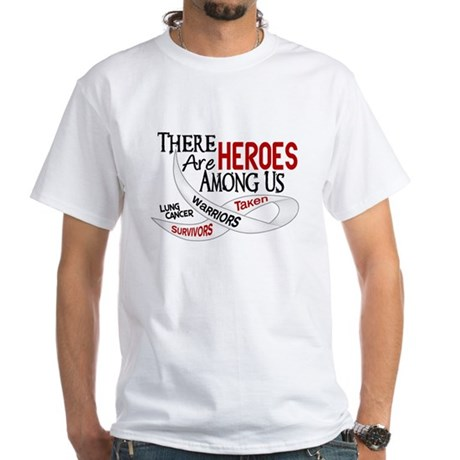 Heroes Among Us LUNG CANCER White T-Shirt