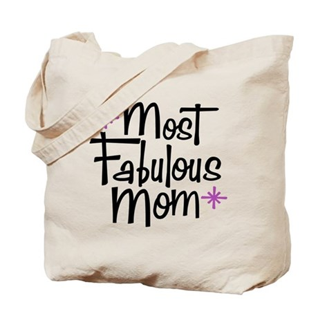 Most Fabulous Mom Tote Bag