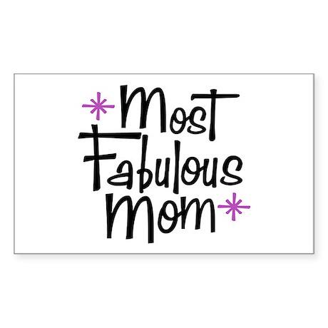 Most Fabulous Mom Rectangle Sticker