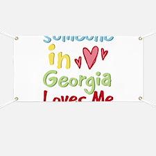 Someone in Georgia Loves Me Banner