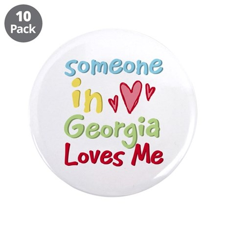 "Someone in Georgia Loves Me 3.5"" Button (10 pack)"
