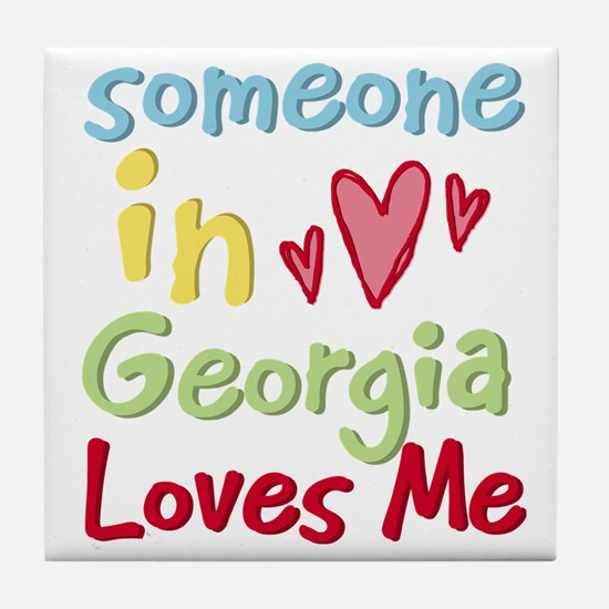 Someone in Georgia Loves Me Tile Coaster